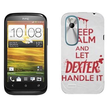 Виниловая наклейка «Keep Calm and let Dexter handle it» на телефон HTC Desire X