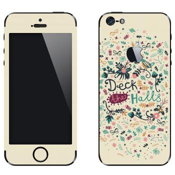 Виниловая наклейка «Deck the Halls - Anna Deegan» на телефон Apple iPhone 5