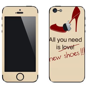 Виниловая наклейка «Все, что вам нужно, это новые туфли» на телефон Apple iPhone 5