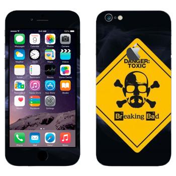 Виниловая наклейка «Danger: Toxic - Во все тяжкие» на телефон Apple iPhone 6 Plus/6S Plus