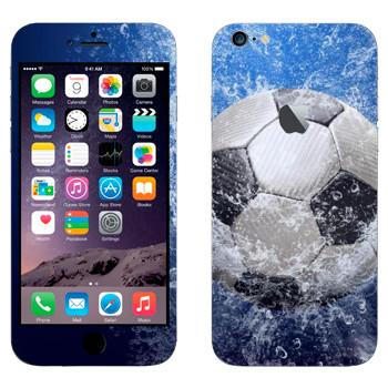 Виниловая наклейка «Футбольный мяч и брызги воды» на телефон Apple iPhone 6 Plus/6S Plus