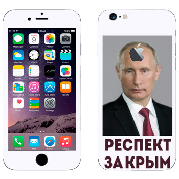 Виниловая наклейка «Путин - Респект за Крым» на телефон Apple iPhone 6/6S