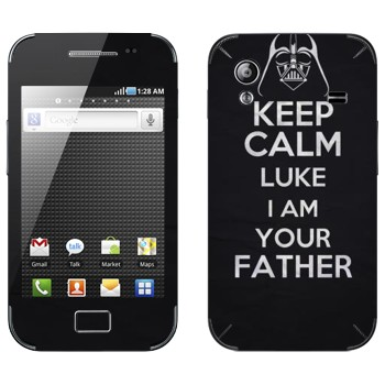 Виниловая наклейка «Keep Calm Luke I am you father» на телефон Samsung Galaxy Ace