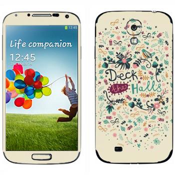 Виниловая наклейка «Deck the Halls - Anna Deegan» на телефон Samsung Galaxy S4