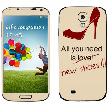 Виниловая наклейка «Все, что вам нужно, это новые туфли» на телефон Samsung Galaxy S4